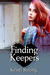 Finding Keepers by Kristi Strong
