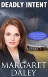 Deadly Intent (Strong Women, Extraordinary Situations #2)