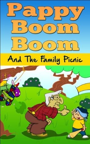 Fart Book For Kids: Pappy Boom Boom And The Family Picnic (Farting Book, Fart Books For Children, Children's Books, Kids Books)