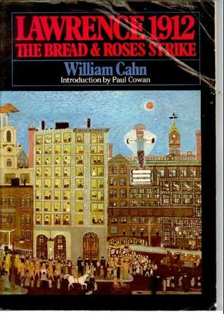 Lawrence, 1912: The Bread and Roses Strike