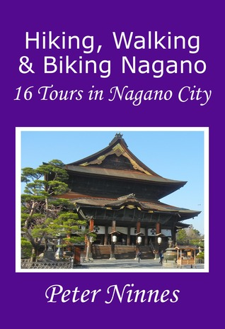 Hiking, Walking and Biking Nagano: 16 Tours in Nagano City