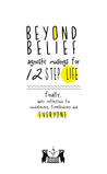 Beyond Belief: Agnostic Musings for 12 Step Life: Finally, Daily Reflections for Nonbelievers, Freethinkers and Everyone