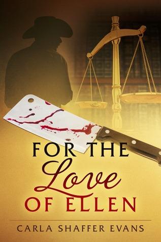 For The Love of Ellen by Carla Shaffer Evans