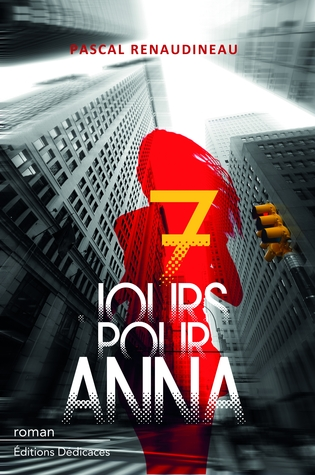 Sept jours pour Anna