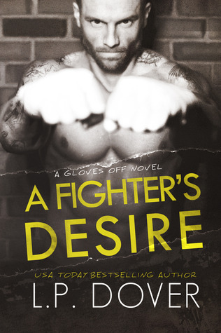 A Fighter's Desire (Gloves Off, #0.5 & #0.6)