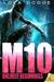 M10: Unlikely Beginnings