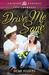 Drive Me Sane by Dena Rogers