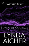 Bonds of Courage by Lynda Aicher