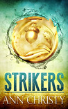 Strikers by Ann Christy