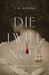 Die I Will Not (John Chase/...
