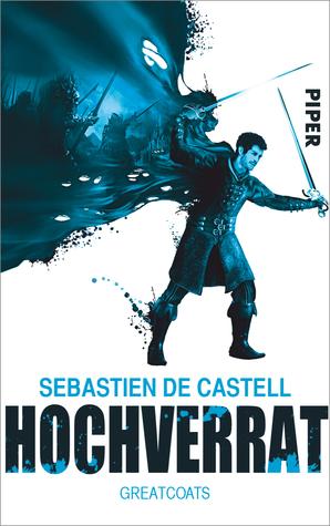 Hochverrat by Sebastien De Castell