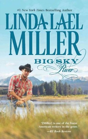 Big Sky River Parable Montana 3 By Linda Lael Miller