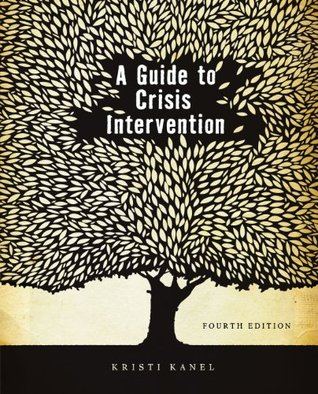 A Guide to Crisis Intervention, 4th Edition