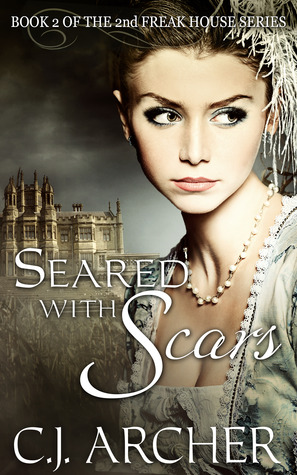 Seared With Scars (The 2nd Freak House Trilogy #2)