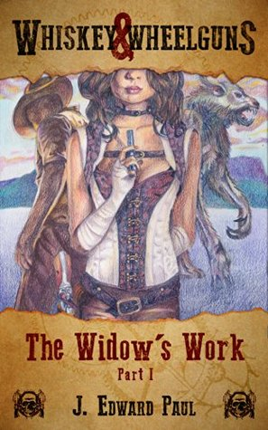 The Widow's Work: Part One