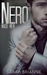 Nero (Made Men, #1) by Sarah Brianne