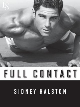 Full Contact (Worth the Fight, #2)
