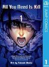 All You Need Is Kill 1 by Ryosuke Takeuchi