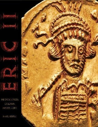 Eric Ii: The Encyclopedia Of Roman Imperial Coins