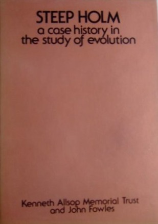 Steep Holm: A Case History in the Study of Evolution