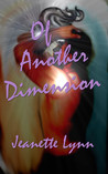 Of Another Dimension by Jeanette Lynn