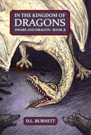 In The Kingdom of Dragons: Dwarf And Dragon