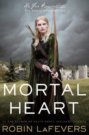 Mortal Heart (His Fair Assassin, #3)