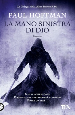 La mano sinistra di dio (The Left Hand of God, #1)