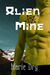 Alien Mine (Zyrgin Warriors, #1)