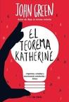 El teorema Katherine by John Green