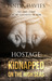 Hostage: Kidnapped on the H...