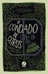 O Condado de Citrus by John Brandon