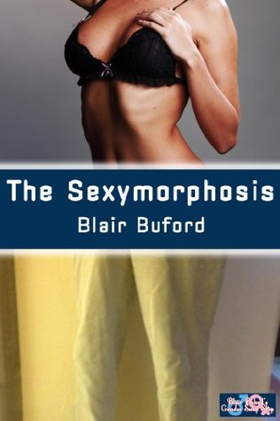 The Sexymorphosis