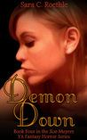 Demon Down (Xoe Meyers, #4)