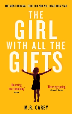 The Girl With All The Gifts by M.R. Carey Book Cover