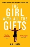 The Girl With All the Gifts (The Girl With All the Gifts, #1) cover