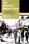 The Mexican Border Cities: Landscape Anatomy and Place Personality