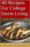 40 Recipes For College Dorm Living