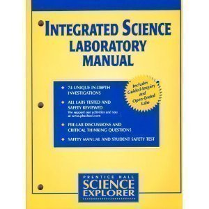 Science Explorer (Prentice Hall) Integrated Science Laboratory Manual