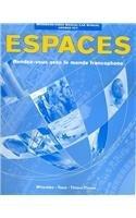 Espaces: Rendez-Vous Avec Le Monde Francophone: Workbook / Video Manual / Lab Manual Answer Key
