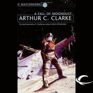 A Fall of Moondust by Arthur C. Clarke