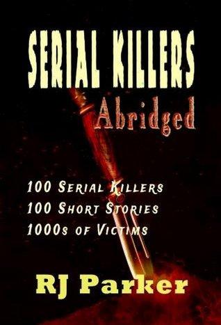 Serial Killers Abridged