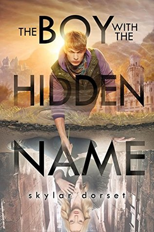 The Boy with the Hidden Name (Otherworld, #2)