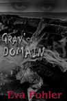 Gray's Domain (The Purgatorium Series #2)