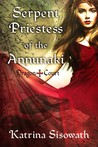 Serpent Priestess of the Annunaki by Katrina Sisowath