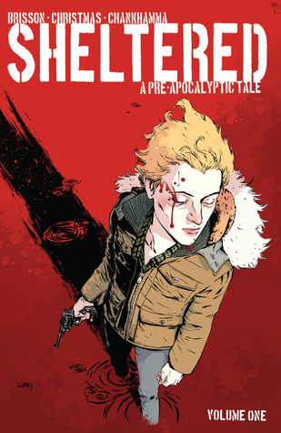 Sheltered, Volume 1: A Pre-Apocalyptic Tale