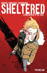Sheltered, Volume 1 by Ed Brisson