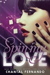 Spin My Love (My Love, #1)