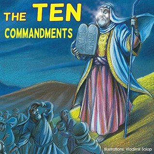 Children's books: The Ten Commandments; (An Adaptation of the Biblical Story for a Children book) (Bible for children ages 8-10)(Adventure & Education) ... bible, Adventure & Education series)