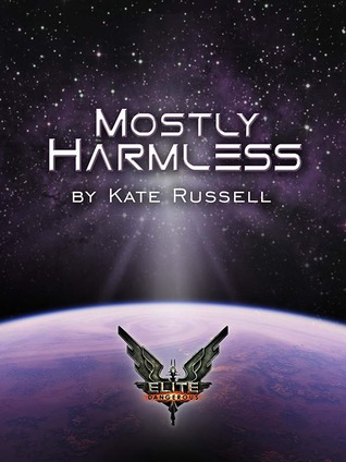 Elite Dangerous: Mostly Harmless(Elite: Dangerous 8)
